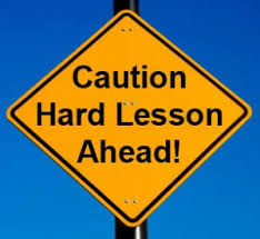 caution-lesson-learned